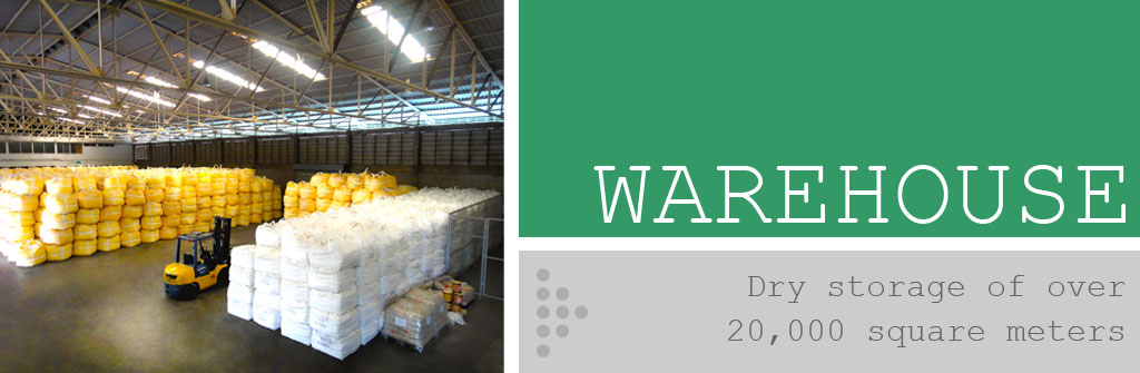 Warehouse : Dry storage of over 20,000 square meters